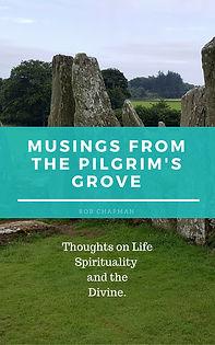 Musings from the Pilgrim's Grove.jpg