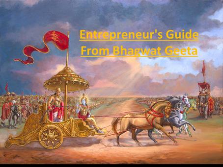 Entrepreneur's Guide, from Bhagwat Geeta !!