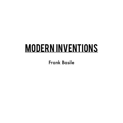 """""""Modern Inventions"""" composed by Frank Basile (sheet music, pdf download)"""