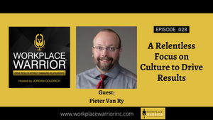 Pieter Van Ry: A Relentless Focus on Culture to Drive Results