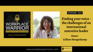 Cellene Hoogenkamp: Finding Your Voice: The Challenges of an International Female Executive Leader
