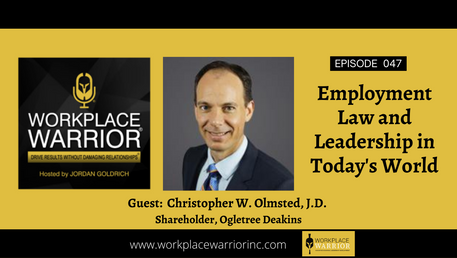 Chris Olmsted Employment Law and Leadership In Today's World