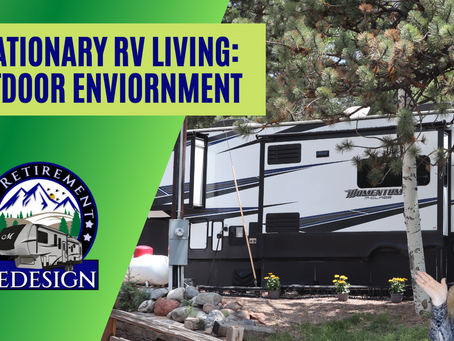 Stationary RV Living: Your Outdoor Environment