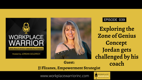 JJ Flizanes: Exploring the Zone of Genius Concept: Jordan gets challenged by his coach