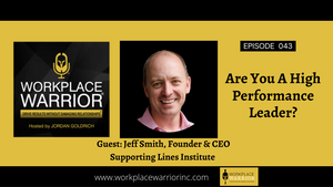 Jeff Smith: Are You A High Performance Leader?
