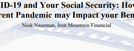 COVID-19 and Your Social Security by Nick Naseman, Iron Mountain Financial