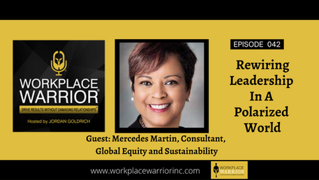 Mercedes Martin: Rewiring Leadership In A Polarized World