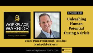 David Peckinpaugh - Unleashing Human Potential During a Crisis
