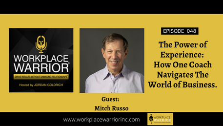 Mitch Russo The Power of Experience: How One Coach Navigates The World of Business.