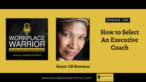 CB Bowman: How to Select an Executive Coach