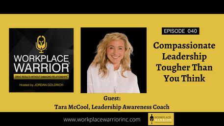 Tara McCool: Compassionate Leadership Tougher Than You Think