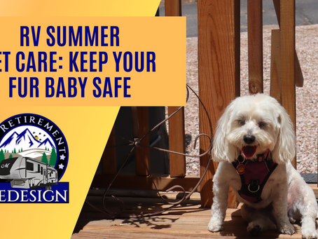 RV Summer Pet Care: Keep your fur baby safe!