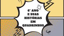 6° Anos e suas Historinhas em Quadrinhos