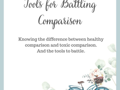 Tools to Battle Toxic Comparison - Field Notes Entry 112