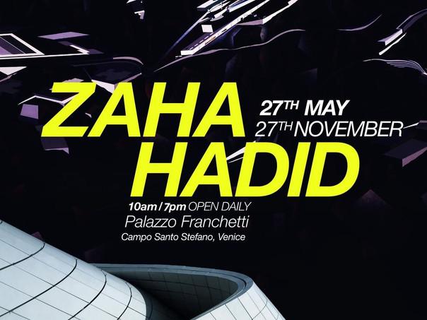 Zaha Hadid Exhibition, Venice