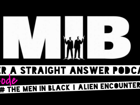 New episode 64# The men in black | Alien encounters