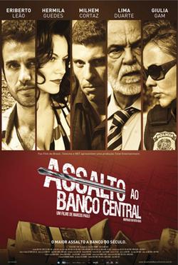 ASSALTO AO BANCO CENTRAL