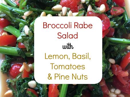 Broccoli Rabe Salad with Lemon, Basil, Tomatoes and Pine Nuts