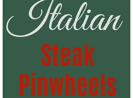 Italian Steak Pinwheels
