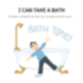 An adaptive functioning book series for children and special needs individuals (e.g. autism and other related disorders) focused on taking a bath.