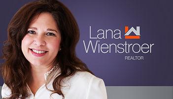 Lana Wienstroer: Your friend in real estate