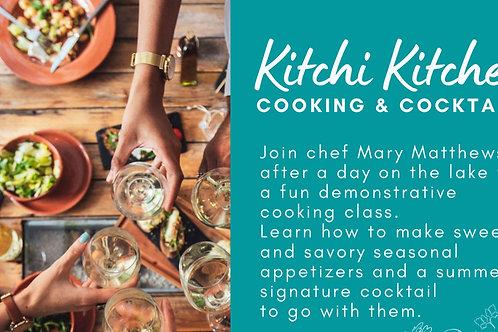 Kitchi Kitchen Cooking & Cocktails w/ Chef Mary Matthews