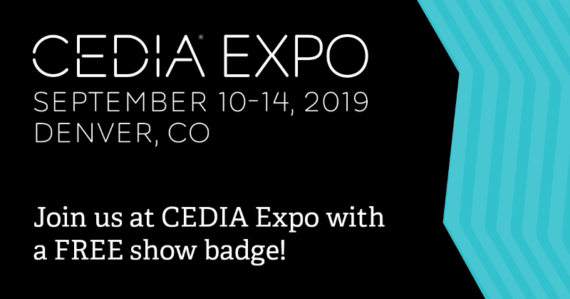 Join us at CEDIA EXPO