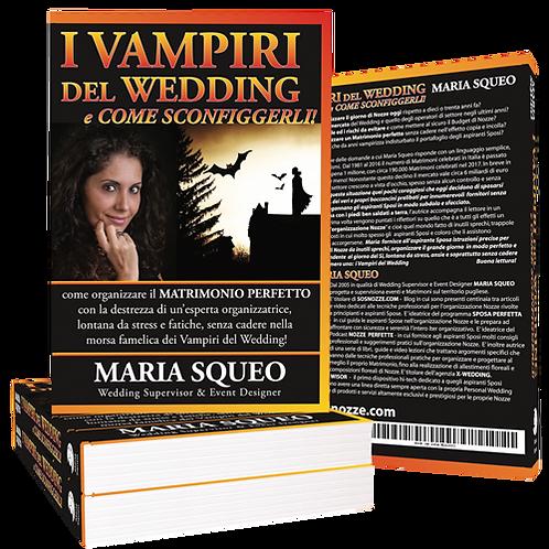 I Vampiri del Wedding e come sconfiggerli