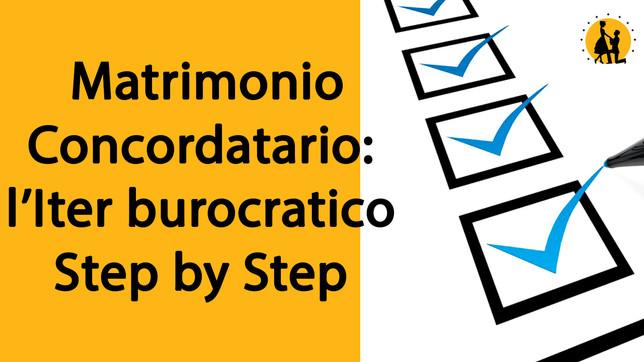 L'Iter burocratico step by step del Matrimonio Concordatario