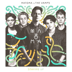 Matoma - Staying Up feat. The Vamps
