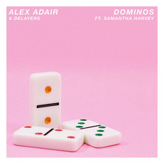 Alex Adair - Dominoes feat. Samantha Harvey