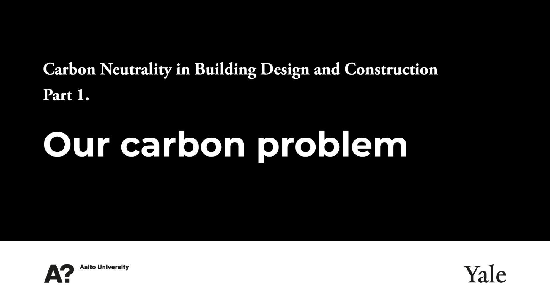 1- Our Carbon Problem