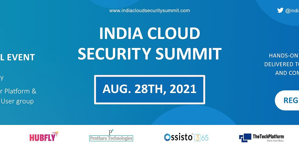India Cloud Security Summit Virtual Event | Aug 28th, 2021