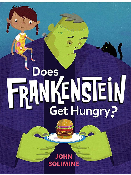 Storytime; Does Frankenstein get hungry?