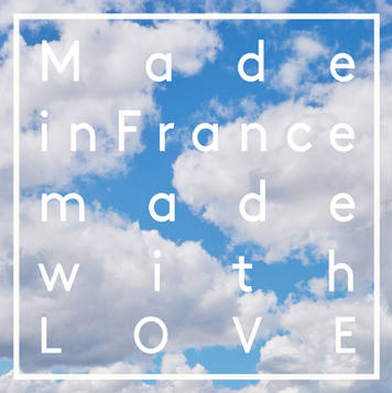 Made in france made with love
