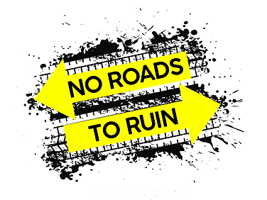 No Roads to Ruin.png