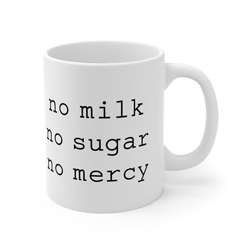 "Pure Roasters Mug ""No Mercy"""