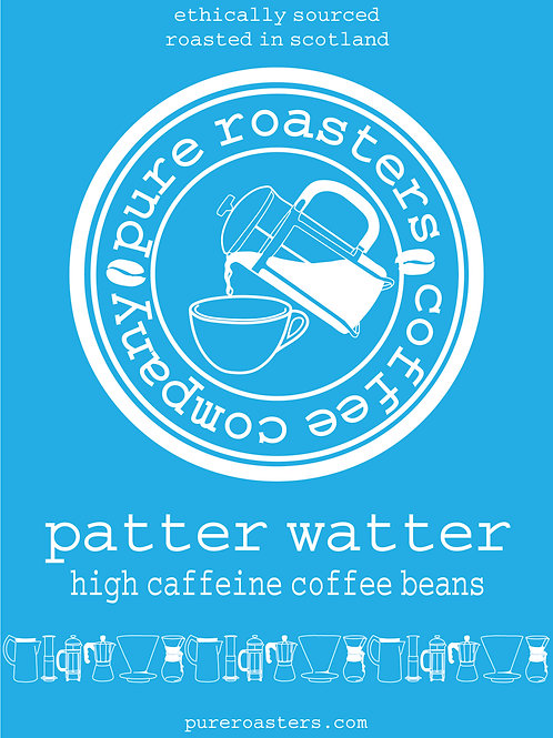 Patter Watter - High Caffeine Light Roast