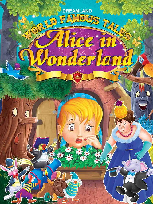 World Famous Tales- Alice In Wonderland