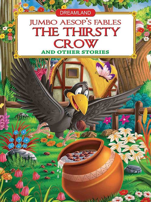 Jumbo Aesop's - The Thirsty Crow and other stories