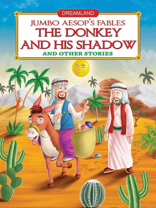 Jumbo Aesop's - The Donkey and His Shadow