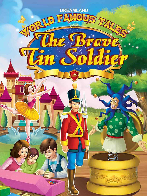 World Famous Tales- The Brave Tin Soldier