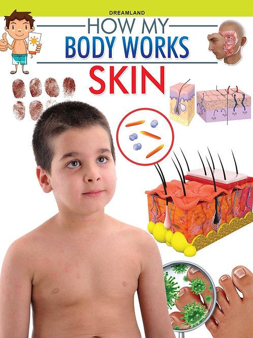 Skin (How My Body Works)