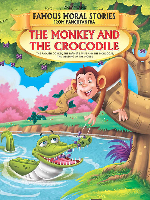 The Monkey and The Crocodile - Book 1 (Famous Moral Stories from Panchtantra)