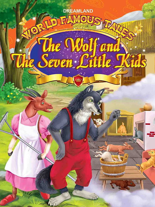 World Famous Tales- The Wolf & The Seven Little Kids