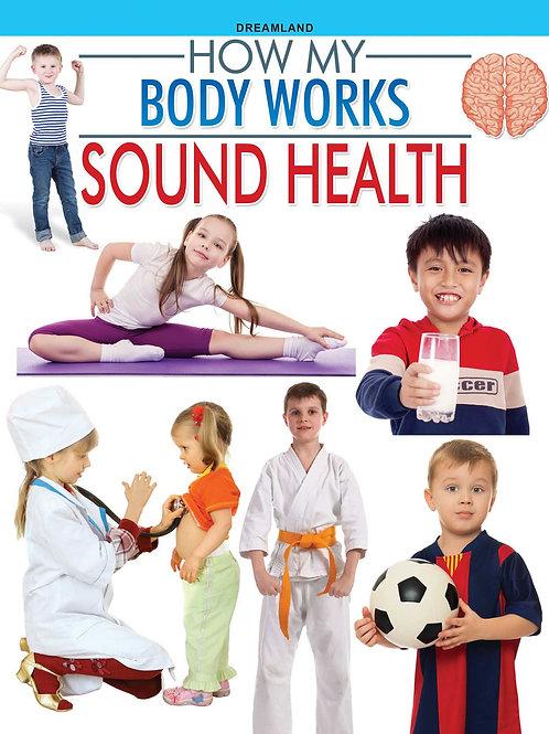 Sound Health  (How My Body Works)