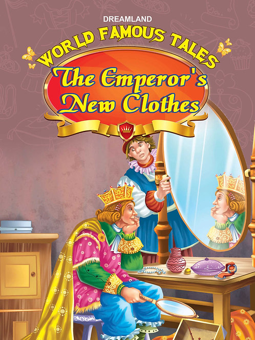 World Famous Tales - The Emperor's New Clothes