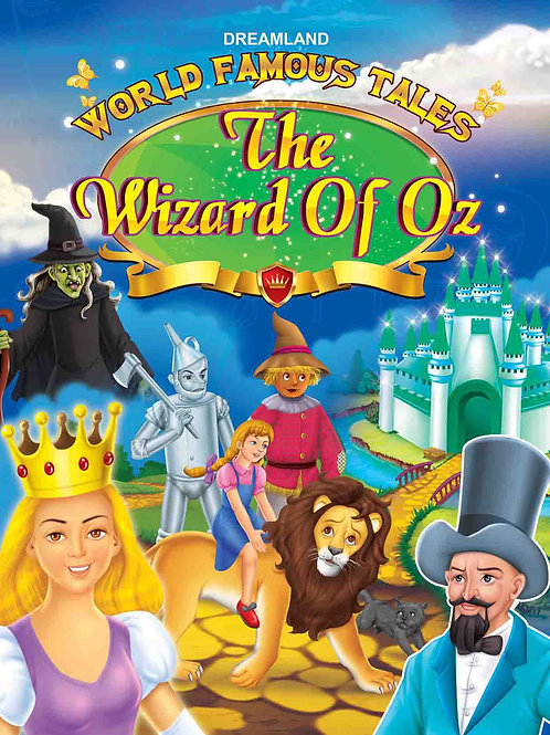 World Famous Tales- The Wizard of OZ
