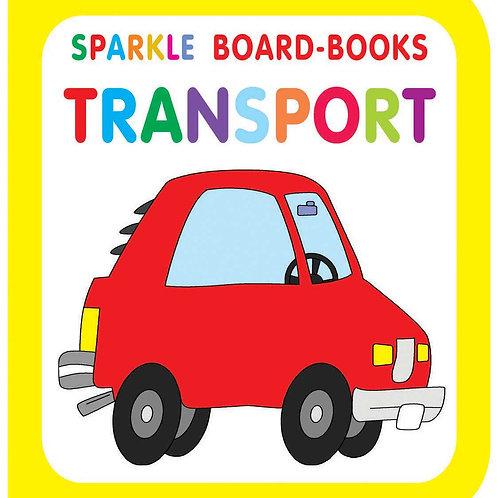 Sparkle Board Book - Transport