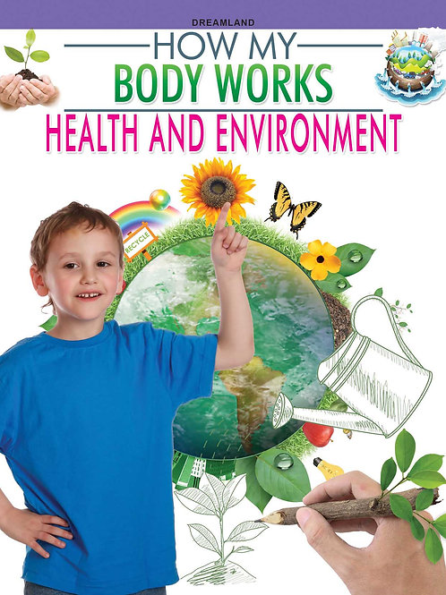 Health and Environment (How My Body Works)